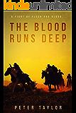 The Blood Runs Deep: A Civil War Western