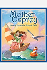 Mother Osprey: Nursery Rhymes for Buoys & Gulls Kindle Edition