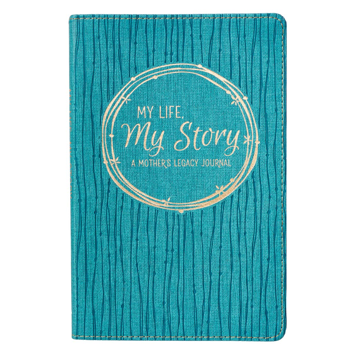 Read Online My Life, My Story, A Mother's Legacy Journal pdf epub