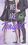 We Are Tonight: (A Between the Pines Novella)