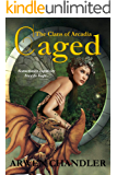 Caged: The Clans of Arcadia