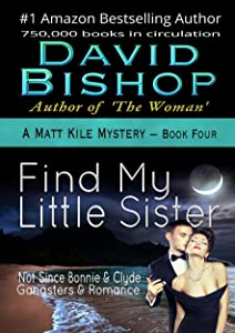 Find My Little Sister (A Matt Kile Mystery Book 4)