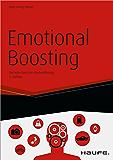 Emotional Boosting: Die hohe Kunst der Kaufverführung (Haufe Fachbuch) (German Edition)