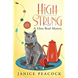 High Strung: A Humorous Cozy Mystery (Glass Bead Mystery Series Book 1)