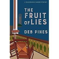 The Fruit of Lies: A Chautauqua Murder Mystery (Mimi Goldman Chautauqua Mysteries Book 6)