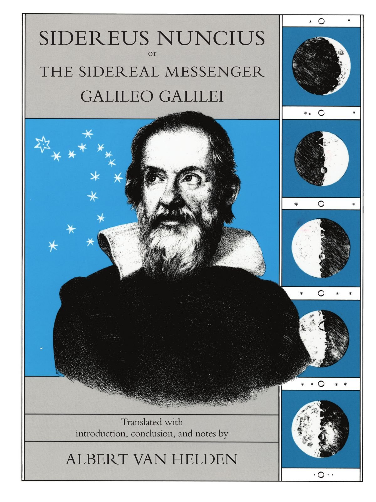 sidereus nuncius or the sidereal messenger amazon co uk galileo sidereus nuncius or the sidereal messenger amazon co uk galileo galilei albert van helden 9780226279039 books