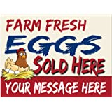 Farm Fresh Eggs Yard Sign, Personalize It With Your Contact Info - Full Color On 18 x 24 Corplast, H Stake Included