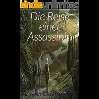 Die Reise einer Assassinin