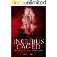 Incubus Caged (The Incubus Series Book 1) book cover