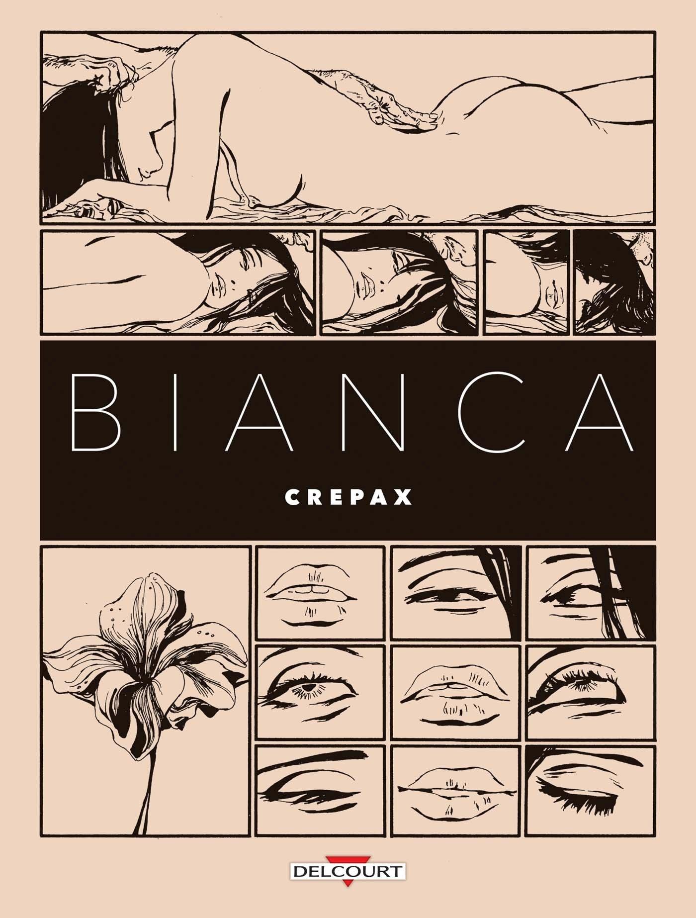 Bianca Album – 24 mai 2017 Guido Crepax Delcourt 2756081760 BD tout public