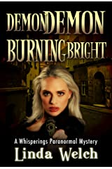 Demon Demon Burning Bright: Whisperings Paranormal Mystery Book Four Kindle Edition