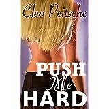 Push Me Hard (Take Me Hard Book 4)