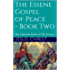 The Essene Gospel of Peace - Book Two: The Unknown Books of The Essenes