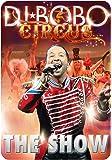 DJ Bobo - Circus/The Show [Alemania] [Blu-ray]