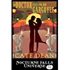 The Doctor Falls For Her Gargoyle: A Nocturne Falls Universe story