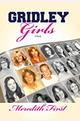 Gridley Girls: A True-Life Novel Hardcover