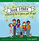 Your Spark Activity Kit: Celebrating the Brightest Part of You!