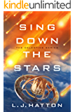 Sing Down the Stars (The Celestine Series Book 1)