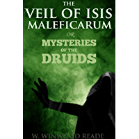 THE VEIL OF ISIS OR MYSTERIES OF THE DRUIDS (Ancient Celtic Magician Myths)- Annotated Who are Celts' People?
