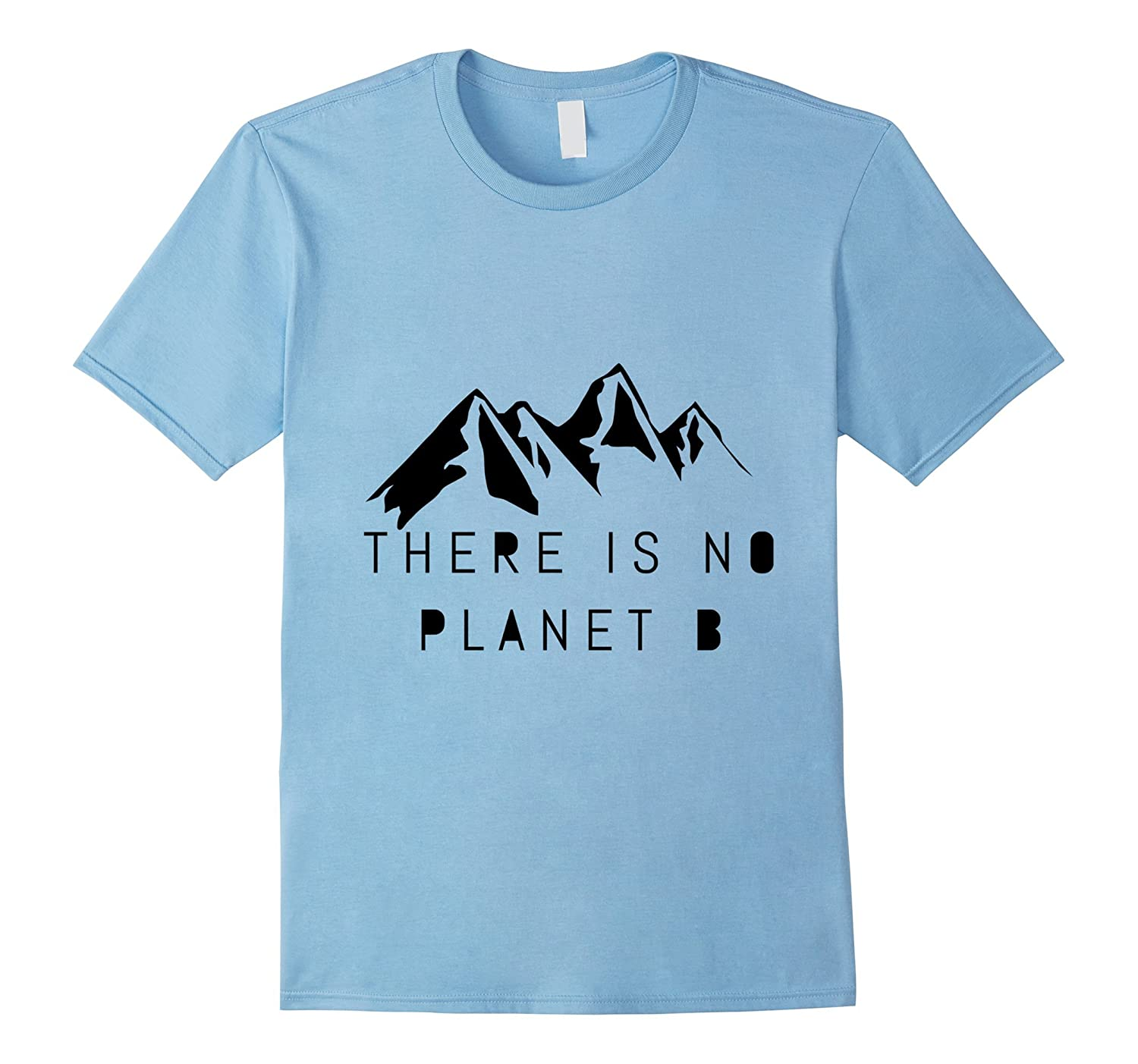 There is No Planet B T-Shirt-Vaci