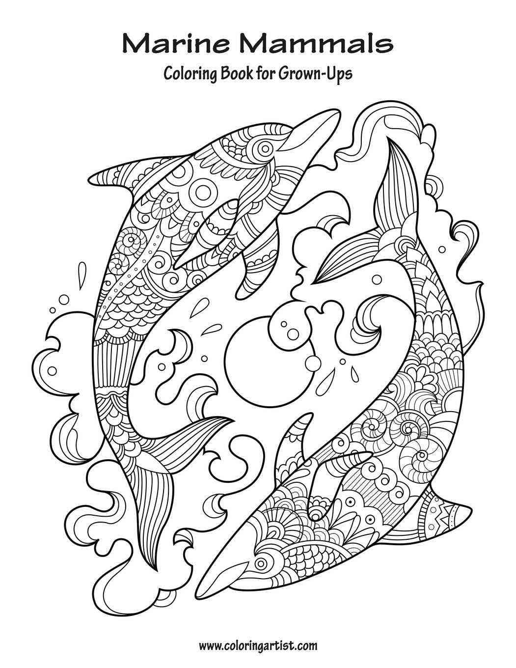 amazoncom marine mammals coloring book for grown ups 1 volume 1 9781530942893 nick snels books - Coloring Book For Grown Ups