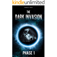 The Dark Invasion: Phase 1