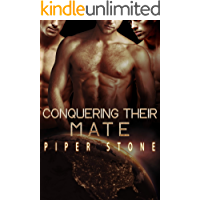 Conquering Their Mate: A Dark Sci-Fi Reverse Harem Romance