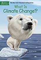 What Is Climate Change? (What