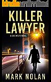Killer Lawyer (Jake Wolfe Book 3)