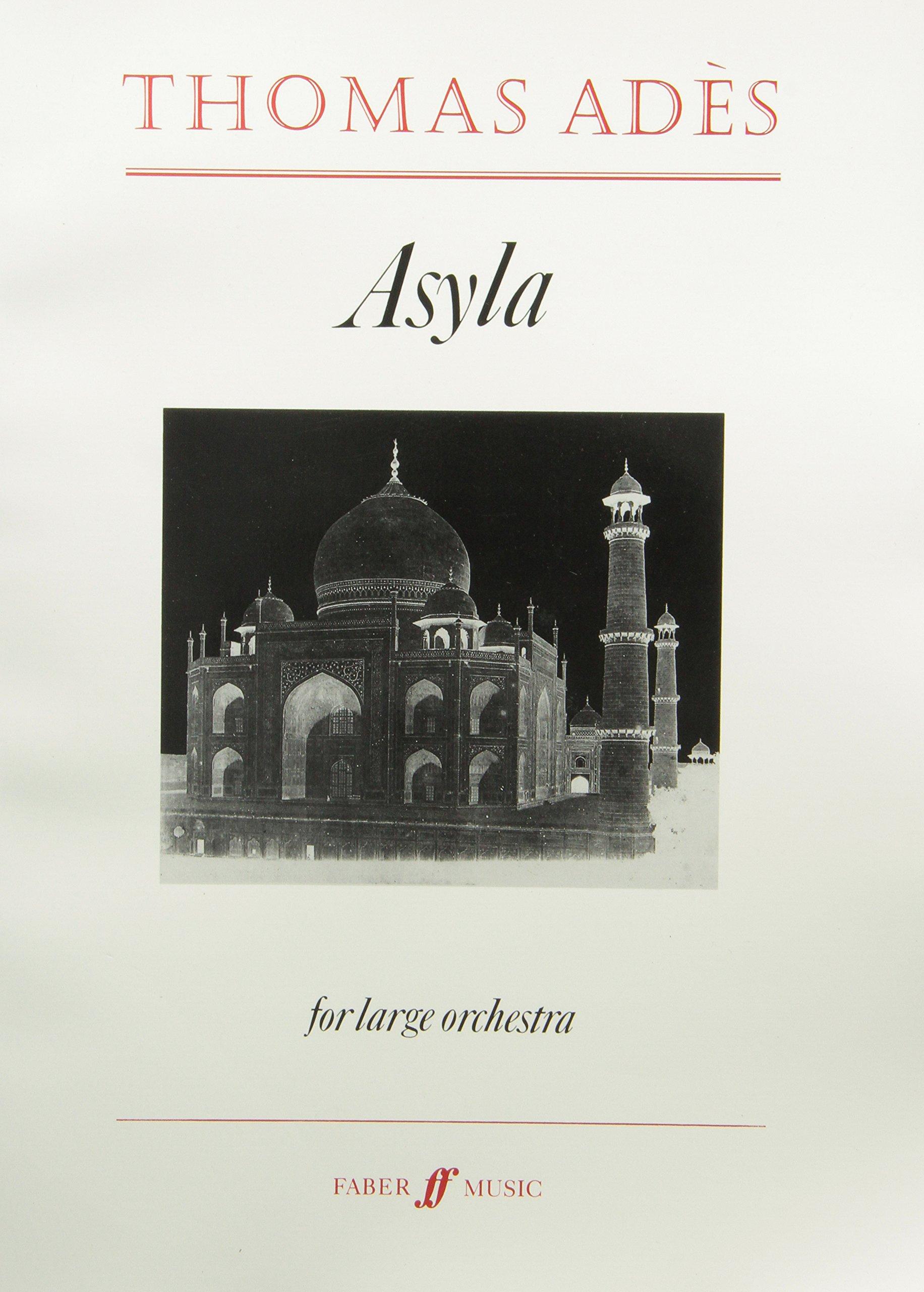 Asyla: Score (Faber Edition)