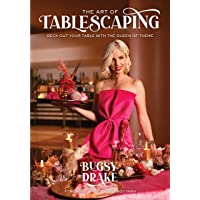 The Art of Tablescaping: Deck Out Your Table with the Queen of Theme