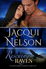 Rescuing Raven (Lonesome Hearts Book 4) Kindle Edition