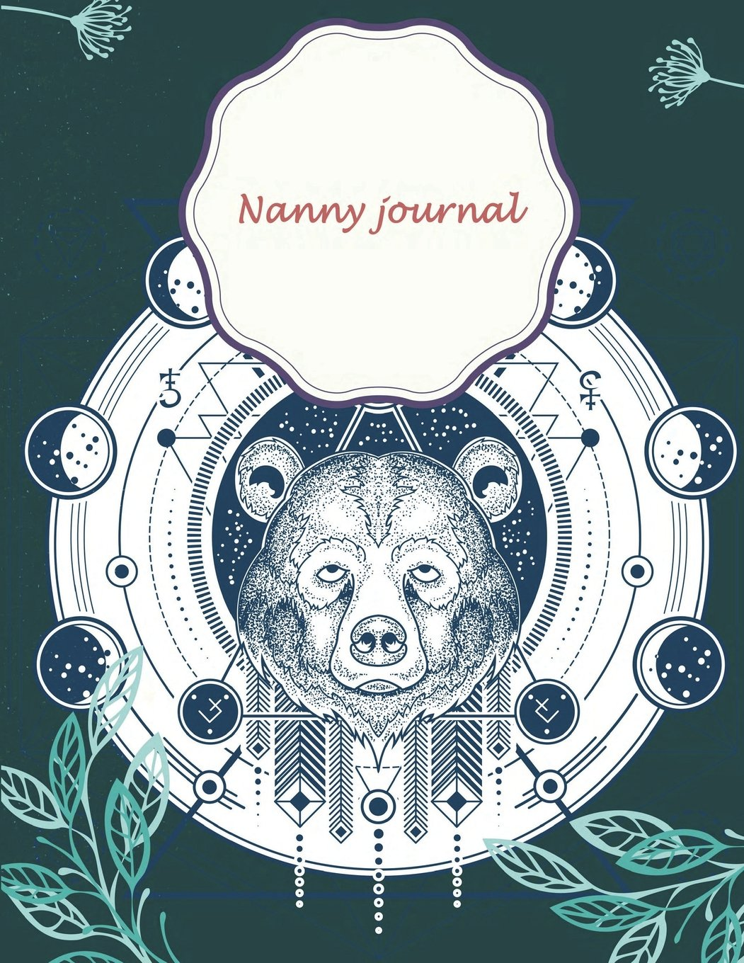 """Nanny journal: Cute Green Bear, Breastfeeding Journal, Baby Newborn Diapers, Childcare Nanny Report Book, Kids Record, Kids Healthy Activities 120 pages 8.5"""" x 11"""" ePub fb2 book"""