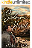 Salmon and the Hazel (The Rowan Harbor Cycle Book 8)