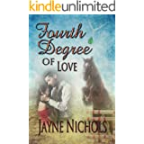 Fourth Degree of Love (Wish Fulfilled Series Book 4)