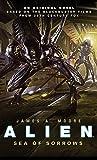 Alien - Sea of Sorrows (Book 2) (Alien Trilogy 2)