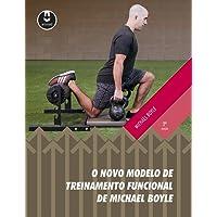 O Novo Modelo de Treinamento Funcional de Michael Boyle