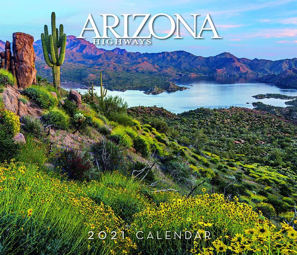 Arizona Highways 2021 Scenic Wall Calendar: Arizona Highways