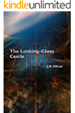 The Looking-Glass Castle