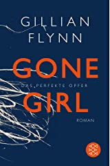 Gone Girl - Das perfekte Opfer: Roman (Hochkaräter) (German Edition) Kindle Edition