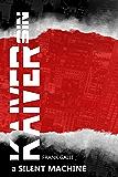 Kaiver Sin: A Silent Machine