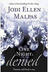 One Night: Denied (One Night series Book 2) Kindle Edition