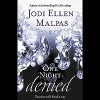 One Night: Denied (One Night series Book 2)