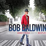 Bob Baldwin Presents Abbey Road and the Beatles