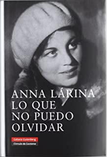 Lo Que No Puedo Olvidar/ What I Cant Forget (Spanish Edition)
