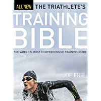 The Triathlete's Training Bible: The World's Most Comprehensive Training Guide, 4th Ed. (English Edition)
