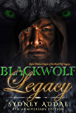 BlackWolf Legacy: Alpha Nikolas, Keeper of the BlackWolf Legacy