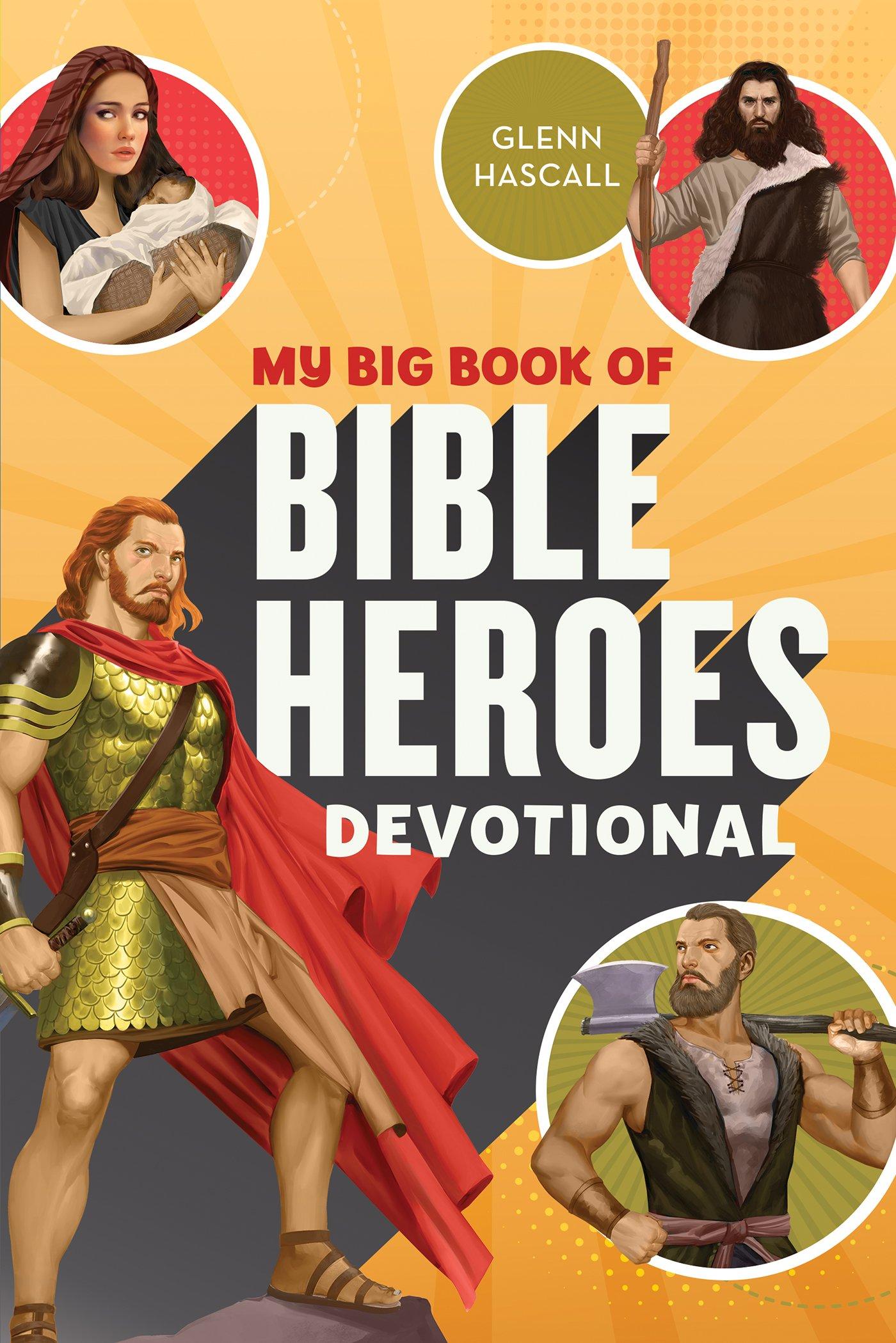 My Big Book of Bible Heroes Devotional pdf epub