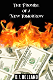 The Promise of a New Tomorrow (A supernatural Short Story)