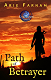 Path of the Betrayer: The Kyrennei Series Book Five